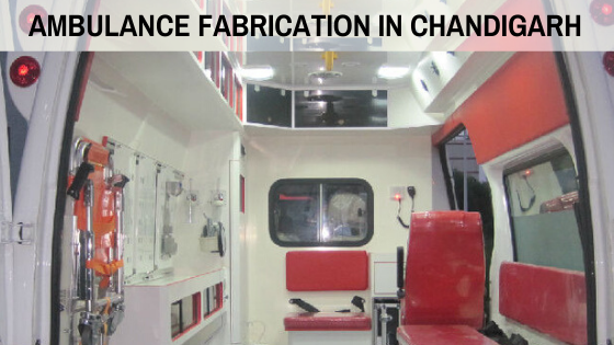 Ambulance Fabrication in Chandigarh